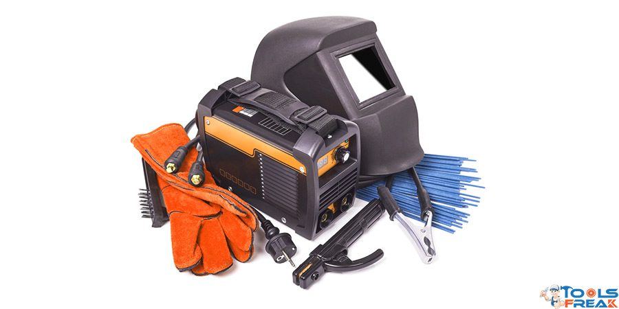 Tools & Equipment for Welding You Might and Must Need